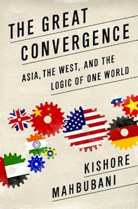 The-Great-Convergence-Mahbubani-Kishore-9781610390330